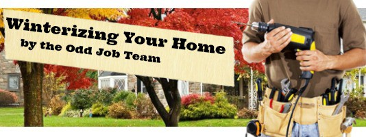 winterizing-your-home-by-the-odd-job-team