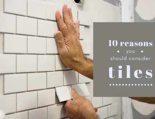 10 Reasons You Should Consider Tiles